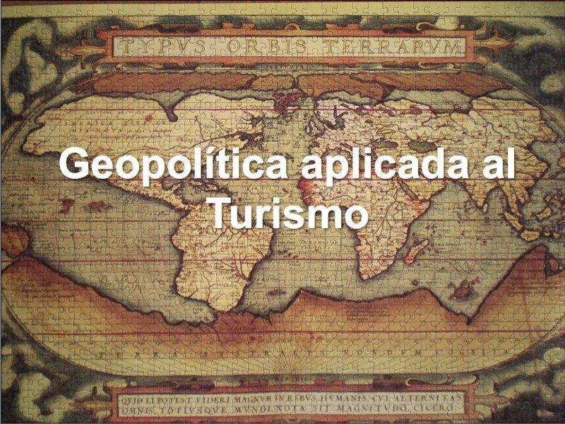 Webinar: Geopolítica aplicada al turismo
