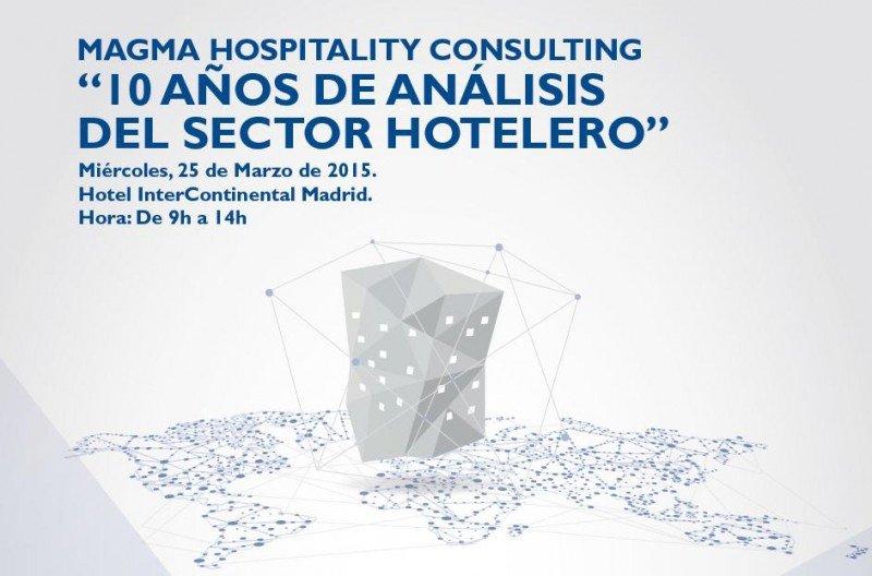 '10 años de análisis del sector hotelero' es el lema de la jornada con la que Magma HC celebra su décimo aniversario.