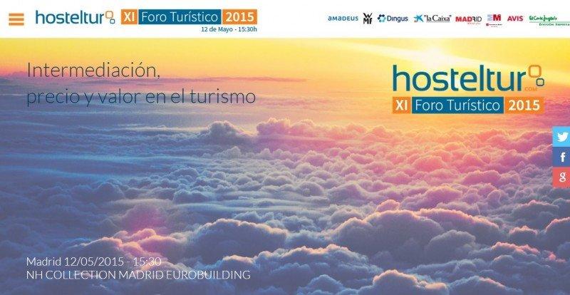 Foro Turístico Hosteltur: Intermediación, precio y valor en turismo