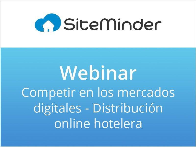 Webinar: Competir en los mercados digitales. Distribución online hotelera