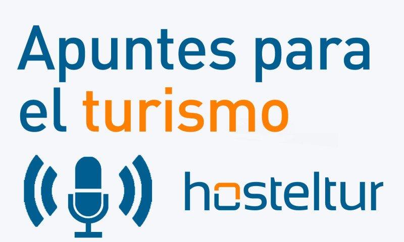 Podcast Hosteltur: Apuntes para el turismo
