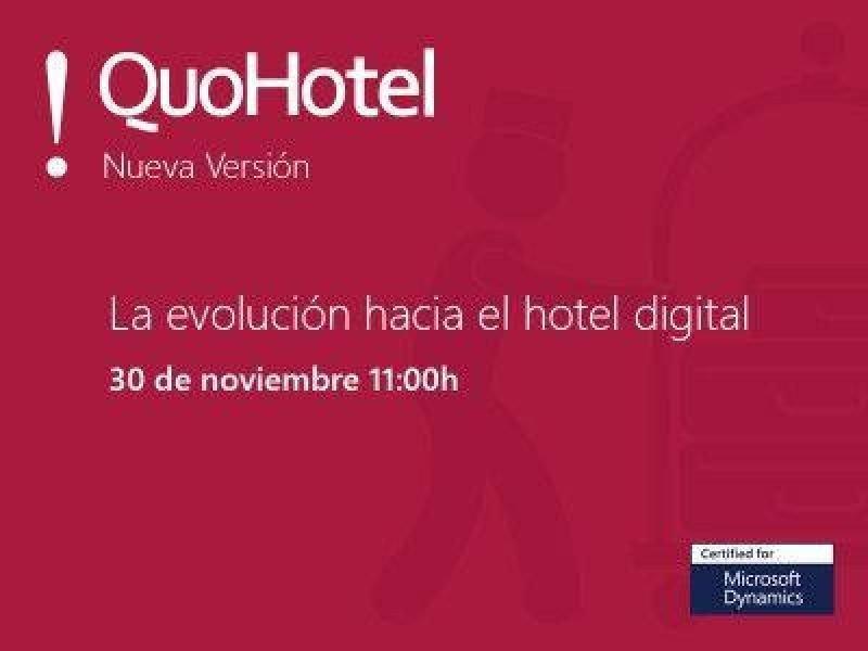 Webinar: La evolución hacia el hotel digital. Nueva versión de QuoHotel
