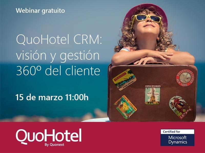 Webinar: QuoHotel CRM, visión y gestión 360º del cliente