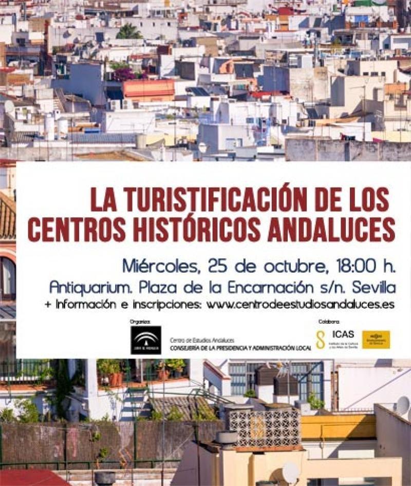 Sevilla acoge un taller sobre turistificación en los centros históricos