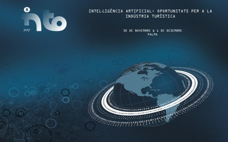 La inteligencia artificial aplicada al turismo centrará la temática de INTO