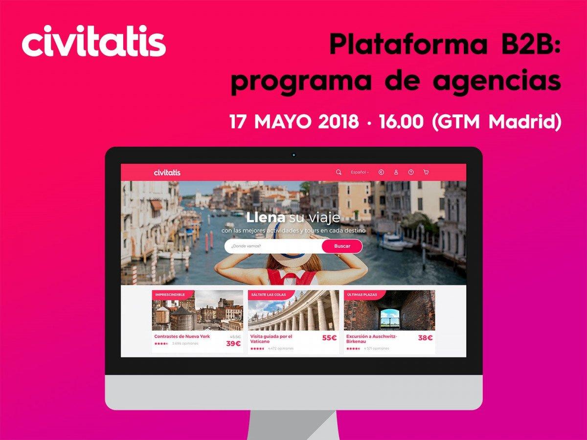 Webinar: Civitatis presenta su plataforma B2B para agencias
