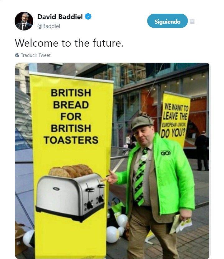 Bienvenidos al futuro, comentario del humorista británico David Baddiel, en Twitter, sobre los partidarios del Brexit.