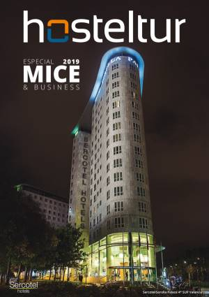 Revista Hosteltur: Especial MICE & Business 2019