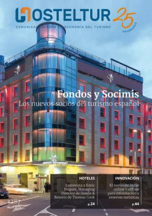 Revista Hosteltur: Fondos y Socimis, los nuevos socios del turismo español