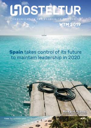 Revista Hosteltur: WTM 2019 - Spain takes control of its future to maintain leadership in 2020