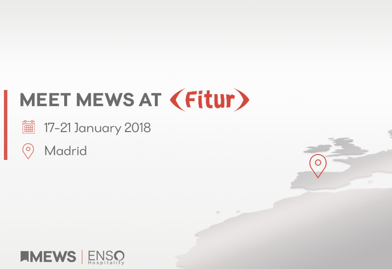 ENSO Hospitality / MEWS Systems en FITUR 2018